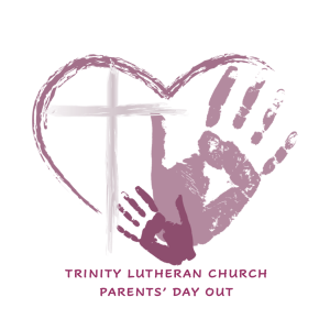 Trinity Lutheran Church Parents' Day Out